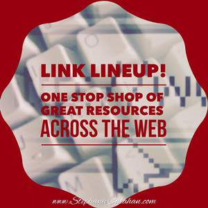 Link Lineup! Great Roundup of Resources across the Web