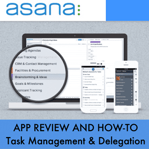4 Reasons Why She is in Love with Asana and Her Team Has Never Been More Productive – App Review and How-To