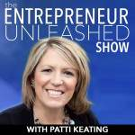 Entrepreneur Unleashed show with Patti Keating media room image