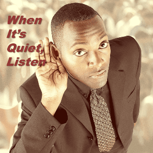 Mindset - When it is Quiet, Listen
