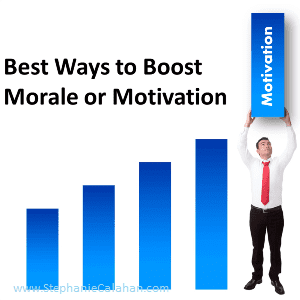 Best way to boost morale or motivation