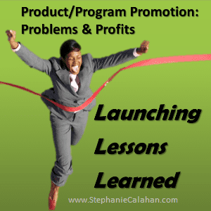 Launching Lessons Learned Product Program Promotion Poblems and Pofits