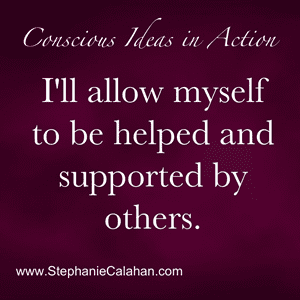 Power Thought: I Allow Myself to be Helped and Supported by Others