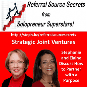 Strategic Ways to Grow Your Business with Collaboration, Partnering and More Referrals