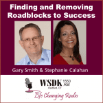 Clearing Roadblocks to Success Steph with Gary Smith