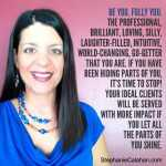 Stephanie LH Calahan Quote - Be You