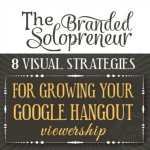 Andrea Beltrami features Stephanie Calahan in 8 Visual Strategies for Growing Your Google Hangout