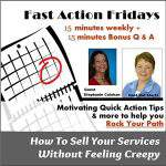 Fast Action Friday with Kat Sturtz How to Sell without Feeling Creepy