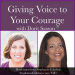 Giving Voice to Your Story interview Dorit Sasson with Stephanie Calahan