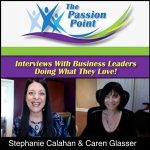 Passion Point Show with Caren Glasser - Fast Transformations and Overcoming Barriers to Success