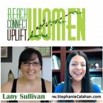 Reach Connect Uplift Women Lany Sullivan Mindset for Success