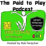 Paid to Play Podcast with Rob Farquhar