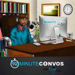 12 Minute Convos Podcast with Engle Jones