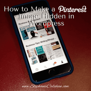 Do You Need to Know How to Make a Hidden Pinterest Image on WordPress?