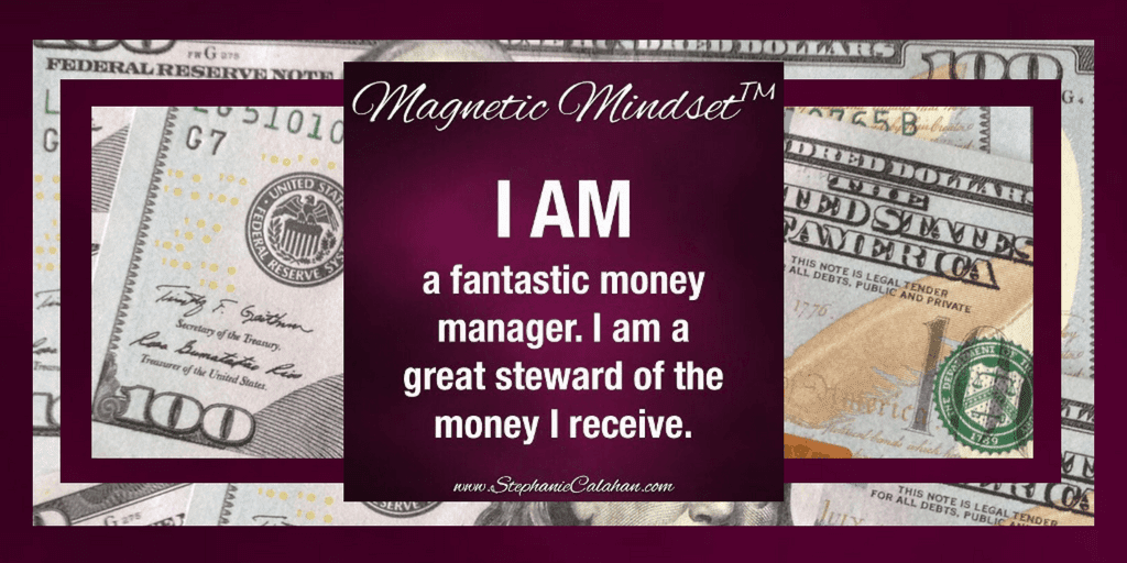 Magnetic Mindset - I am a fantastic money manager