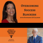 Overcoming Success Blockers on the How to Become an Obstacle Buster Podcast